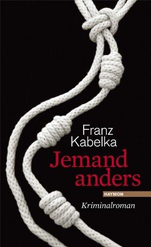 Rezension zu Franz Kabelka: �Jemand anders�
