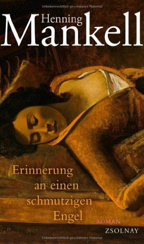 Rezension zu »Erinnerungen an einen schmutzigen Engel« von Henning Mankell