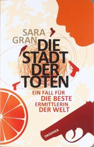 Rezension zu »Die Stadt der Toten« von Sara Gran