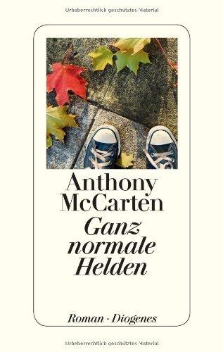 Rezension zu »Ganz normale Helden« von Anthony McCarten
