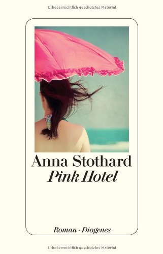 Rezension zu »Pink Hotel«