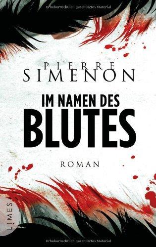 Rezension zu »Im Namen des Blutes« von Pierre Simenon