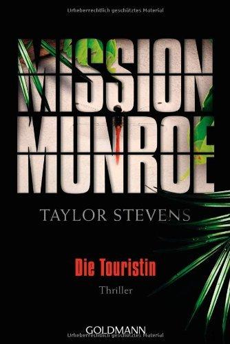 Rezension zu »Mission Munroe - Die Touristin« von Taylor Stevens