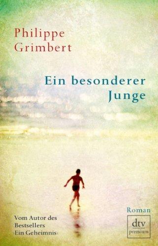 Rezension zu »Ein besonderer Junge« von Philippe Grimbert