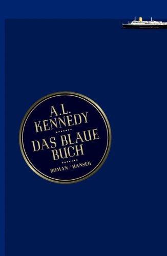 Rezension zu »Das Blaue Buch« von A.L. Kennedy