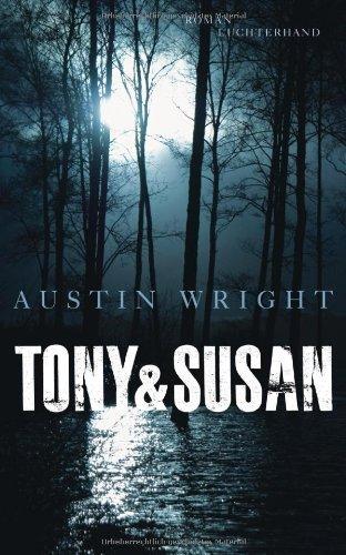 Rezension zu »Tony und Susan« von Austin Wright