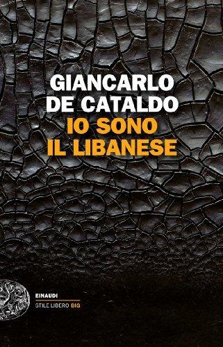 Rezension zu »Io sono il Libanese« von Giancarlo de Cataldo