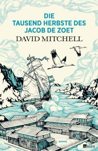 Rezension zu »Die tausend Herbste des Jacob de Zoet« von David Mitchell
