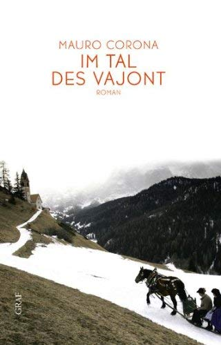 Mauro Corona: »Im Tal des Vajont« auf Bücher Rezensionen