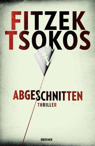 Rezension zu »Abgeschnitten« von Sebastian Fitzek und Michael Tsokos