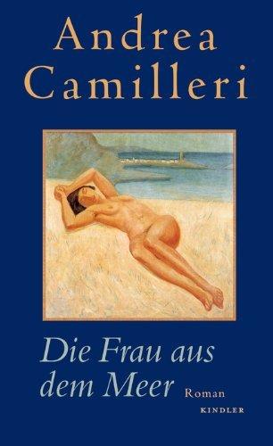 Andrea Camilleri: »Die Frau aus dem Meer« auf Bücher Rezensionen