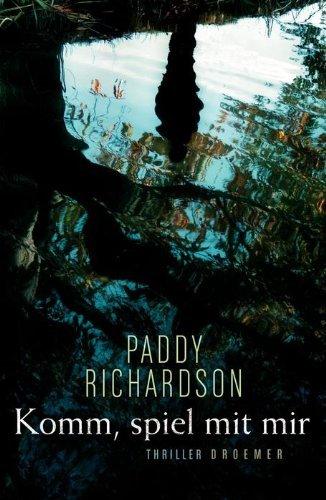 Rezension zu »Komm, spiel mit mir« von Paddy Richardson