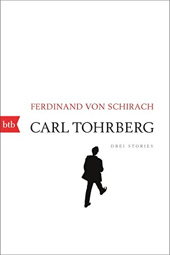 Rezension zu »Carl Tohrbergs Weihnachten« von Ferdinand von Schirach