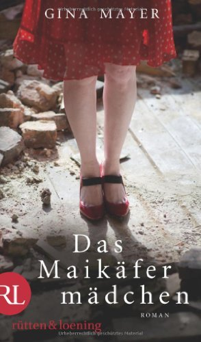 Rezension zu »Das Maikäfermädchen« von Gina Mayer