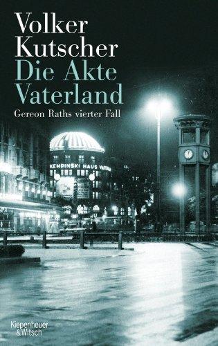 Rezension zu »Die Akte Vaterland« von Volker Kutscher