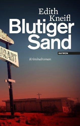 Rezension zu »Blutiger Sand« von Edith Kneifl