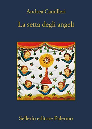 Rezension zu »La setta degli angeli« von Andrea Camilleri
