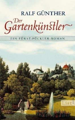 Leseeindruck zu »Der Gartenkünstler« von Ralf Günther