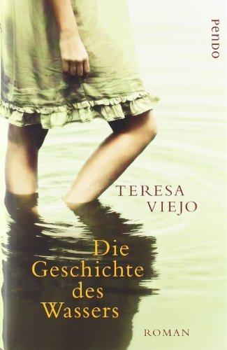 Rezension zu »Die Geschichte des Wassers« von Teresa Viejo