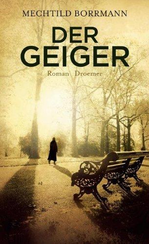 Rezension zu »Der Geiger« von Mechtild Borrmann