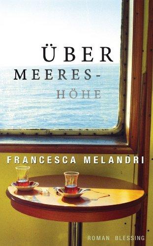 Francesca Melandri: »Über Meereshöhe« auf Bücher Rezensionen