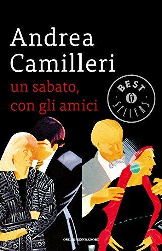 Rezension zu »Un sabato, con gli amici« von Andrea Camilleri