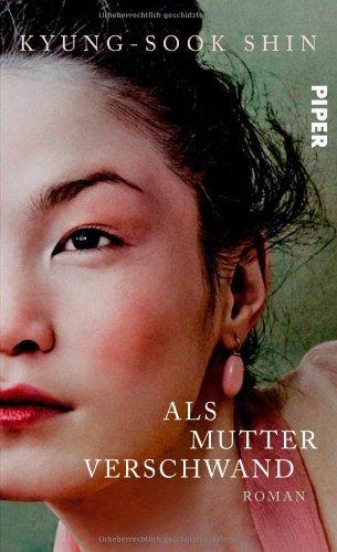 Rezension zu »Als Mutter verschwand« von Kyung-Sook Shin