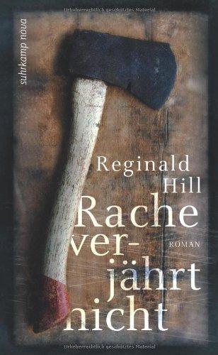 Rezension zu »Rache verjährt nicht« von Reginald Hill