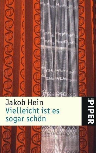 Rezension zu »Vielleicht ist es sogar schön« von Jakob Hein