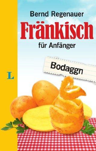 Rezension zu »Fränkisch für Anfänger« von Bernd Regenauer