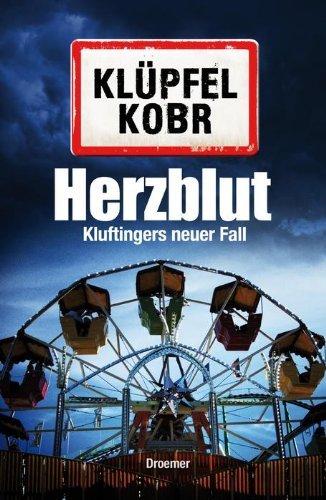 Rezension zu »Herzblut: Kluftingers neuer Fall« von Volker Klüpfel / Michael Kobr