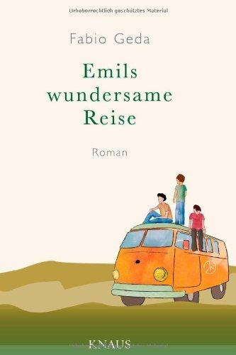 Rezension zu »Emils wundersame Reise« von Fabio Geda