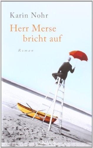 Rezension zu »Herr Merse bricht auf« von Karin Nohr