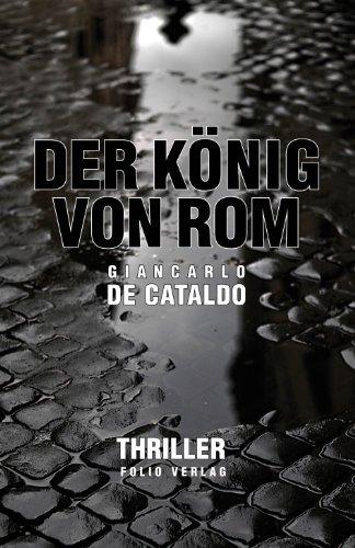Rezension zu »Der König von Rom« von Giancarlo de Cataldo