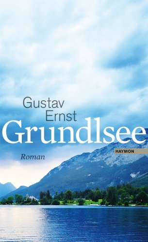 Rezension zu »Grundlsee«