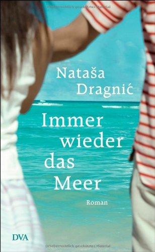 Nataša Dragnic: »Immer wieder das Meer« auf Bücher Rezensionen