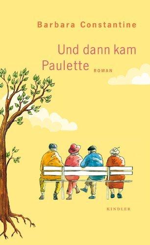 Rezension zu »Und dann kam Paulette« von Barbara Constantine
