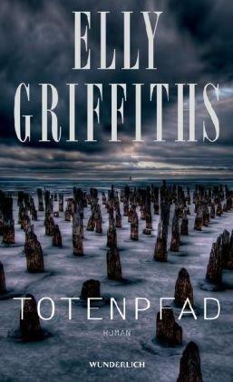 Rezension zu »Totenpfad« von Elly Griffiths