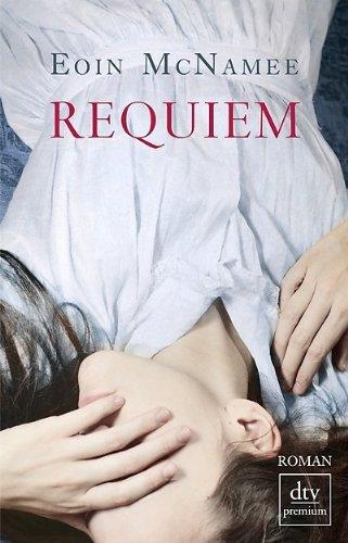 Rezension zu »Requiem« von Eoin McNamee