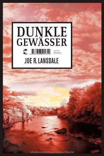 Rezension zu »Dunkle Gewässer« von Joe R. Lansdale