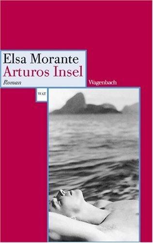 Rezension zu »Arturos Insel | L'isola di Arturo« von Elsa Morante