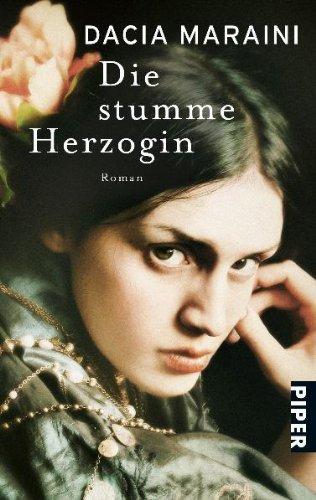 Rezension zu »Die stumme Herzogin | La lunga vita di Marianna Ucrìa« von Dacia Maraini