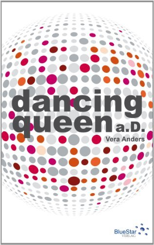 Rezension zu »Dancing Queen a. D.« von Vera Anders