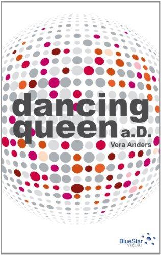Rezension zu »Dancing Queen a. D.« von Vera Anders