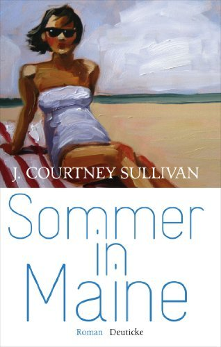 12.06.2013 18:00: Sommer in Maine von J. Courtney Sullivan