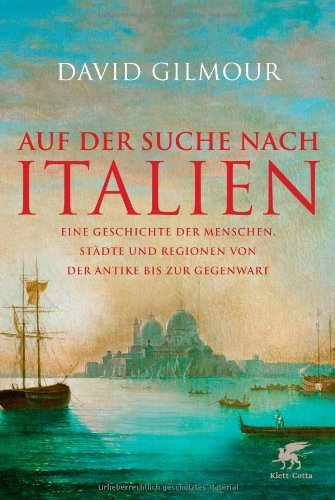 Rezension zu »Auf der Suche nach Italien« von David Gilmour