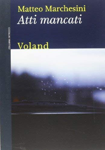 Rezension zu »Atti mancati«