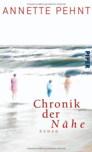 Rezension zu »Die Chronik der Nähe« von Annette Pehnt