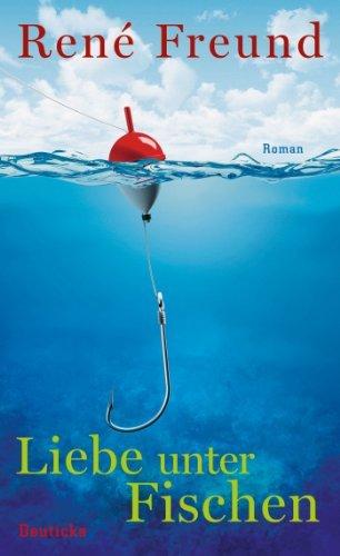 Rezension zu »Liebe unter Fischen« von René Freund