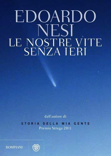 Edoardo Nesi: »Le nostre vite senza ieri« auf Bücher Rezensionen